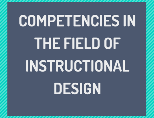 Competencies in the Field of Instructional Design